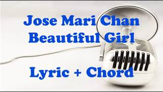 Jose Mari Chan - Beautiful Girl Lyric+Chord