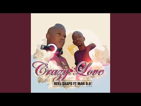 Crazy Love (feat. Man D.O)