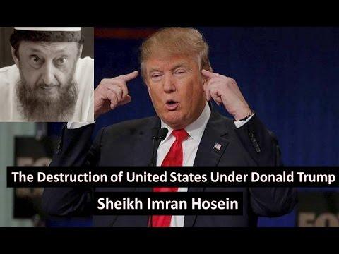 The DESTRUCTlON OF United States Under President Donald Trump   Sheikh Imran Hosein NEW