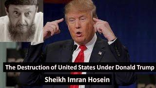 The DESTRUCTlON OF United States Under President Donald Trump | Sheikh Imran Hosein NEW