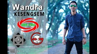 WANDRA - KESENGSEM ( FULL HD )