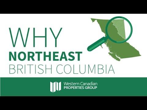 Why Northeast British Columbia?