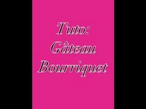 Gateau bourriquet tuto