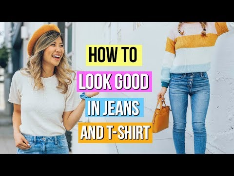 how-to-look-good-in-jeans-and-a-t-shirt!-9-clothing-hacks-for-denim!