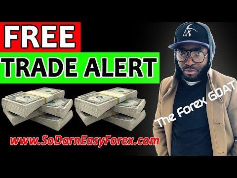 FREE Trade Alert - So Darn Easy Forex™