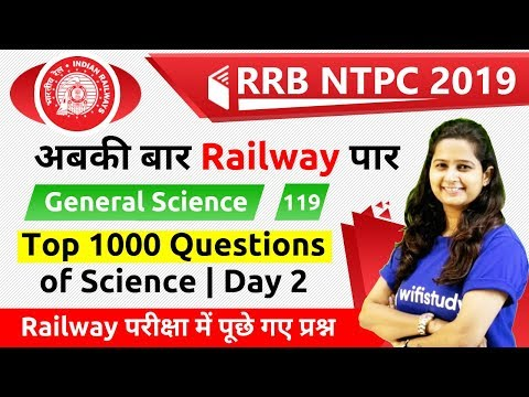 9:30 AM - RRB NTPC 2019 | GS by Shipra Ma'am | Top 1000 Questions of Science | Day#2