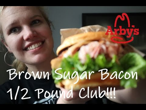 Arby's Brown Sugar Bacon 1/2 Pound Club Review