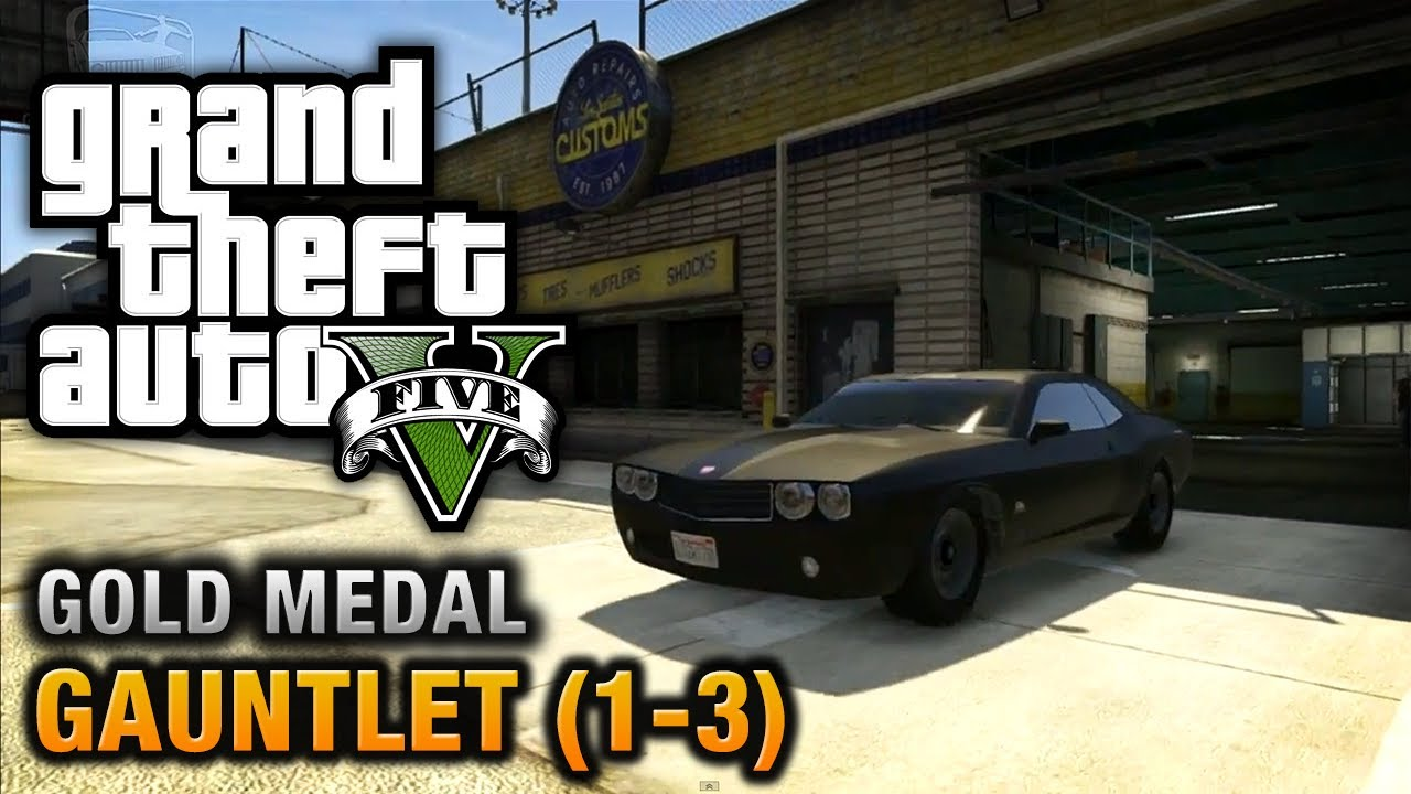 Gta  Gauntlet  Gold Medal Walkthrough Youtube
