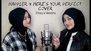 Happier X Here's Your Perfect Cover By Eltasya Natasha