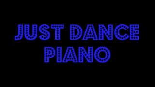 Lady Gaga - Just Dance - Instrumental Piano Cover
