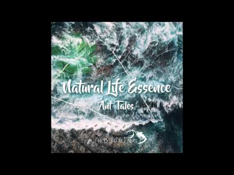 Natural Life Essence - Ant Tales [Full Album]