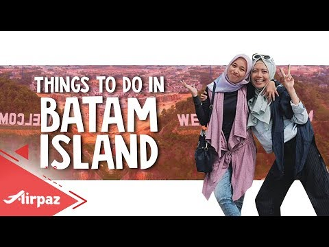 TRAVEL GUIDE: Things to do in Batam Island Indonesia