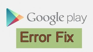 Play Store Error Fix