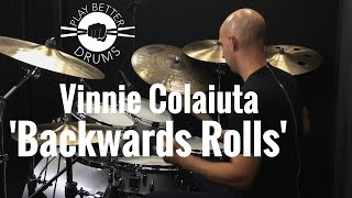 Vinnie Colaiuta 'Backwards Rolls' /// Play Better Drums w/ Louie Palmer