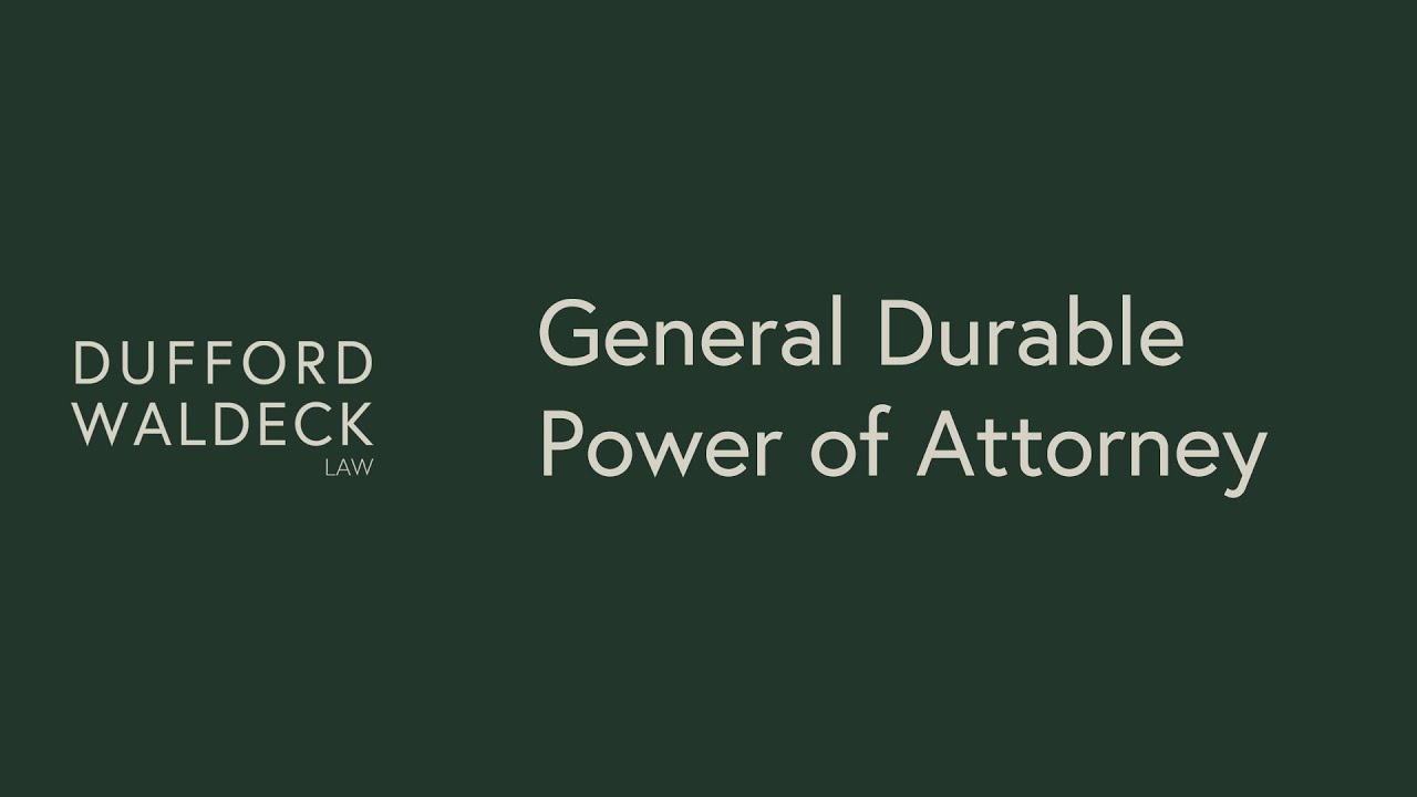 What's a Durable Power of Attorney?