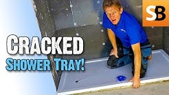 Why Did the Shower Tray Crack? Roger's Tale of Woe