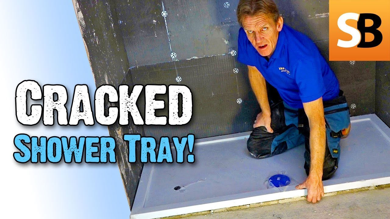 Why Did The Shower Tray Crack How Was It Fixed Youtube