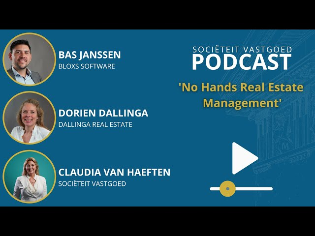 No Hands Real Estate - Bas Janssen, Bloxs Software #Societeitvastgoedpodcast