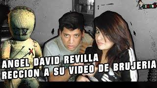 ÁNGEL DAVID REVILLA REACCIONA AL VÍDEO DE LA BRUJERÍA DE MIREYA LOPEZ / Ft ESTEFAN CZ
