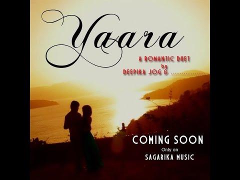 Yaara..By Deepika Jog feat Shashank Ketkar /coming soon promo