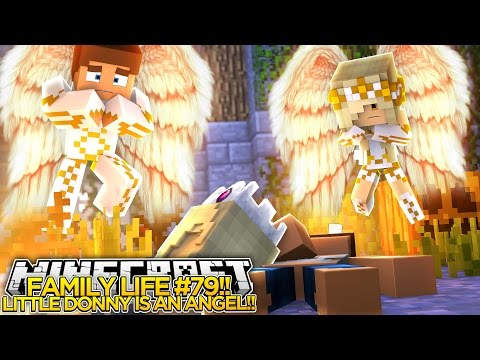 Minecraft FAMILY LIFE #79 - LITTLE DONNY IS AN ANGEL w/ ANGEL BABY LEAH!! - Custom Roleplay.