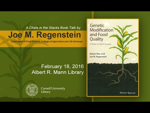 Regenstein, Genetic Modification and Food Quality