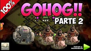 100% GOHOG TH9 PARTE 2 - Clash of Clans