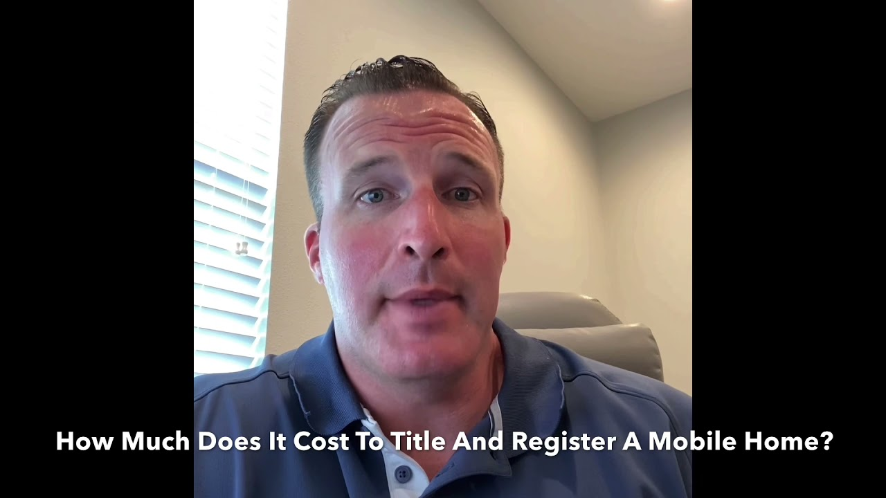 How Are Title And Registration Fees Paid On A Mobile Home?