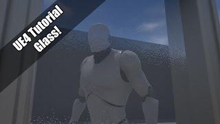 UE4 - Tutorial - Glass! (Request!)