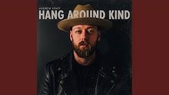 Hang Around Kind