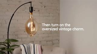 GE How to: Add Vintage Charm in Seconds with Oversized Vintage Style LEDs -- Living Space