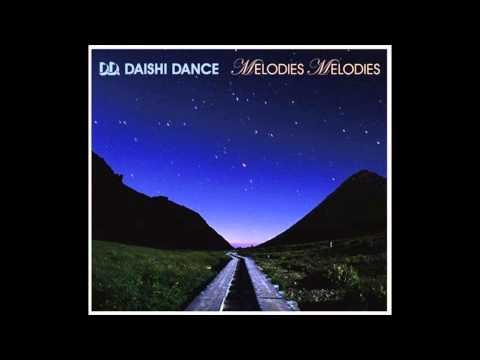 DAISHI DANCE ~MELODIES MELODIES~