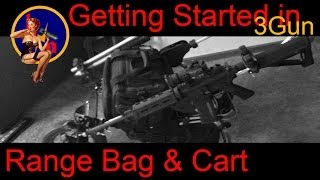 Getting Started In 3 Gun, 3 Gun Cart And Range Bag, What Do I Need For 3 Gun Matches Or Uspsa