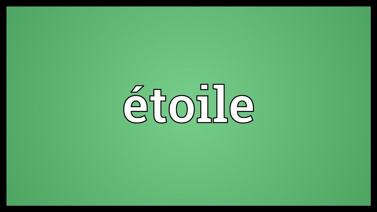 étoile Meaning