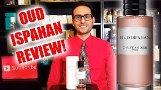 Oud Ispahan by Christian Dior Fragrance / Cologne Review