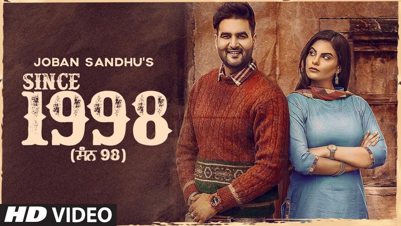 New Punjabi Songs 2019 | Since 1998: Joban Sandhu (Full Song) Jassi X | Jesan | Latest Punjabi 2019 #1