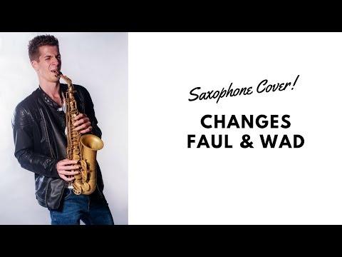 Changes - Faul & Wad Ad vs. Pnau - Sax Cover 2015