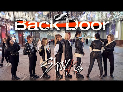 [K-POP IN PUBLIC RUSSIA] STRAY KIDS – BACK DOOR cover dance by AERIDES