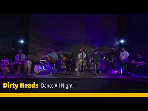 Dirty Heads - Dance All Night (Live from our Veeps livestream on May 29 2020)