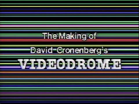 The Making of David Cronenberg's VIDEODROME