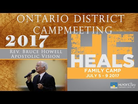 Ontario District Camp 2017   Bruce Howell: Apostolic Vision