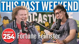 Fortune Feimster | This Past Weekend w/ Theo Von #254