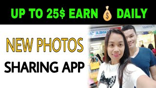 New Money Earning app | Make Money By Sharing Photos