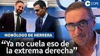 Herrera, sobre la trampa de Sánchez para reunirse con Vox