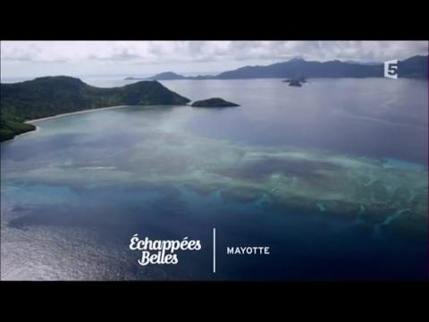 Mayotte, au coeur de l'océan Indien - Échappées belles
