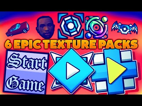 6 EPIC!!!!! TEXTURE PACKS ✹ GEOMETRY DASH 2.11 | ANDROID & STEAM (PC) | #12