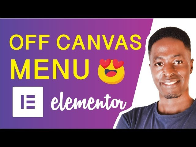 ELEMENTOR PRO OFF CANVAS MENU TUTORIAL