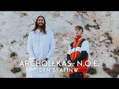 Archolekas, N.O.E. - Den S' Afinw (Official Music Video)
