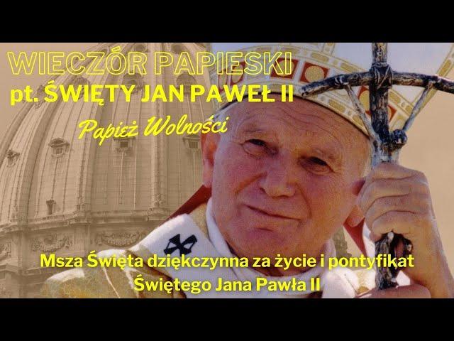 Zespół Muzyczny Syjon - Msza Św. (Wieczór Papieski pt. św. Jan Paweł II - Papież Wolności)