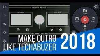 How to make New Outro like   TechAbuzer   Outro Tutorial   MGS Tech   Technical gaurav